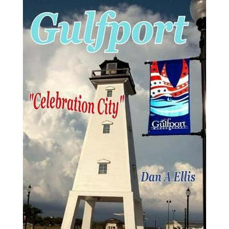 Gulfport  Celebration City
