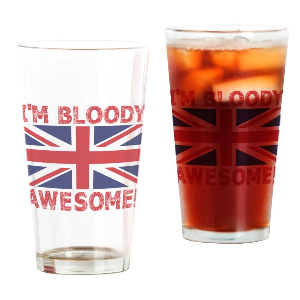 CafePress I'm Bloody Awesome! Union Jack Flag Pint Glass, Drinking Glass, 16 oz. CafePress by