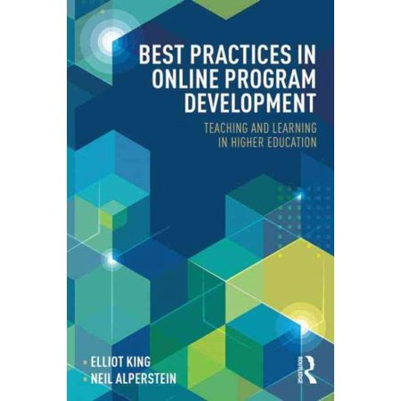 Best Practices in Online Program Development : Teaching and Learning in Higher