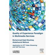 Quality of Experience Paradigm in Multimedia Services - eBook