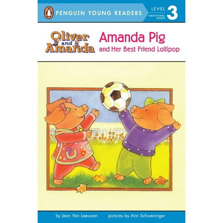 Friend Pig - Amanda Pig and Her Best Friend Lollipop
