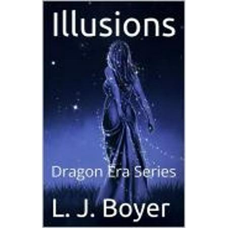 Illusions Book 4 Dragon Era Series - eBook