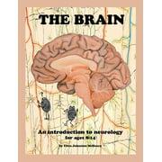 The Brain; An Introduction to Neurology