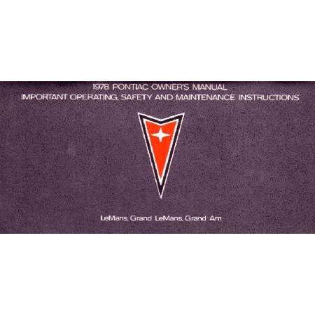 Bishko OEM Maintenance Owner's Manual Bound for Pontiac Lemans, Grand Lemans, Grand Am 1978