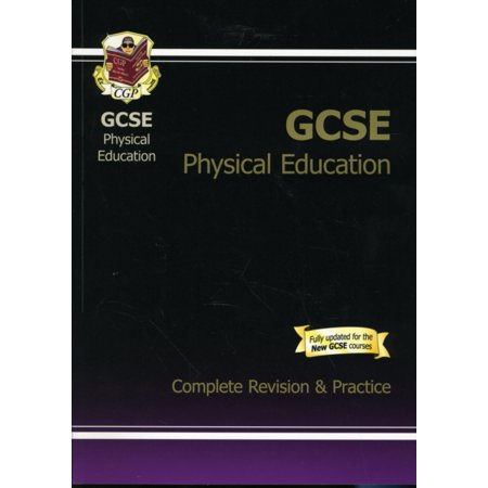 GCSE Physical Education Complete Revision & Practice (Cgp Gcse Music Complete Revision And Practice)