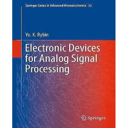 Electronic Devices For Analog Signal Processing  2012   Springer Series In Advanced Microelectronics  33