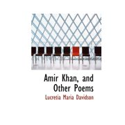 Amir Khan, and Other Poems