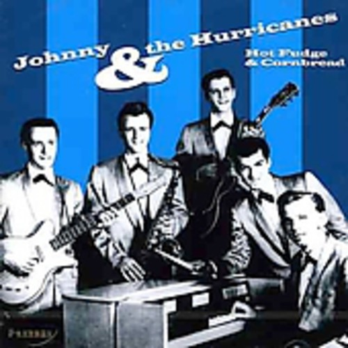Johnny & the Hurricanes Hot Fudge & Cornbread [CD] by