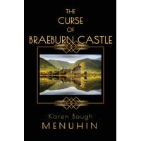 Heathcliff Lennox: The Curse of Braeburn Castle (Paperback)