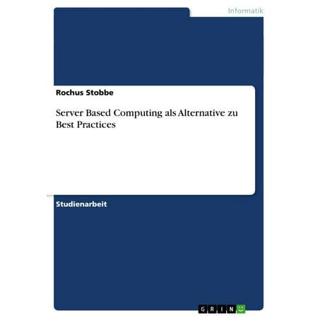 Server Based Computing als Alternative zu Best Practices -