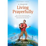 A Year of Living Prayerfully - eBook