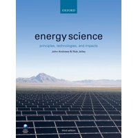Energy Science : Principles, Technologies, and Impacts (Edition 3) (Paperback)
