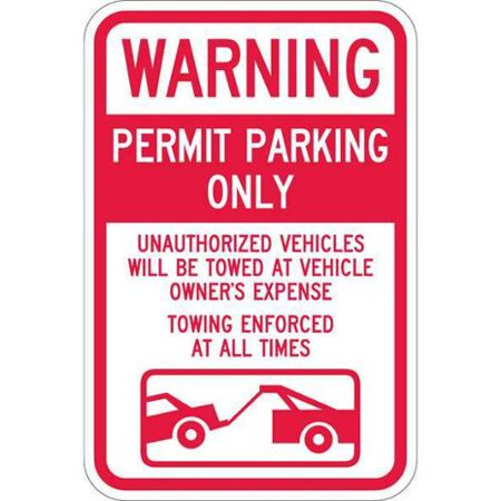LYLE T1-1064-HI_12x18 Sign, Warning Permit Parking, 18 x12 In