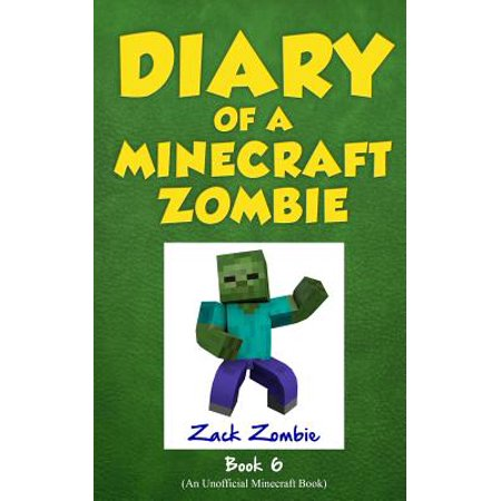 Diary of a Minecraft Zombie Book 6 : Zombie Goes To