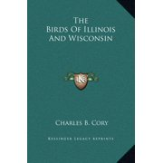 The Birds of Illinois and Wisconsin