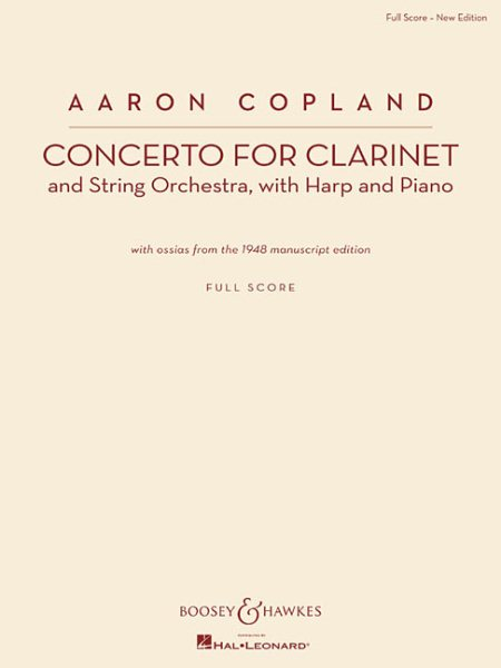 Concerto for Clarinet : Clarinet and String Orchestra, with Harp and Piano New Edition by