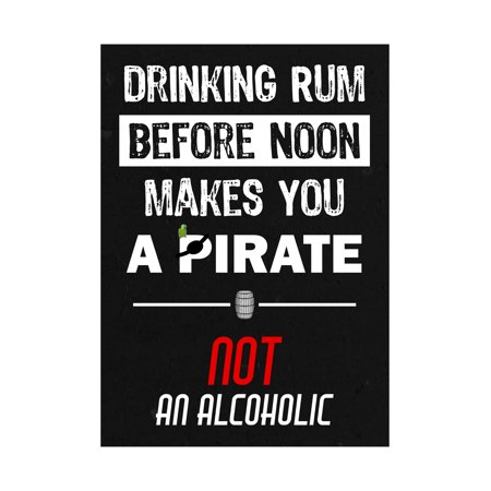 Drinking Rum Before Noon Makes You A Pirate Not An Alcoholic Print Keg Barrel Picture Fun Drinking Humor Bar Sign - Halloween Drinking Games 2017