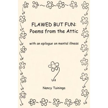 Flawed But Fun : Poems from the Attic