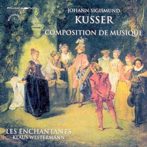Kusser   Westermann  Les Enchantants Composition De [CD] by