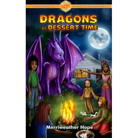 Dragons at Dessert Time - eBook