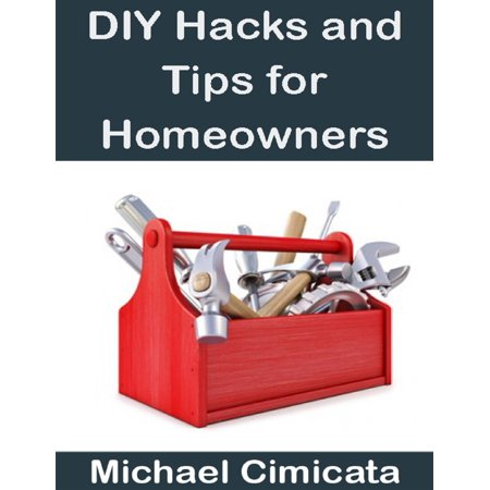 DIY Hacks and Tips for Homeowners - eBook](Diy Halloween Life Hacks)