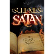 The Schemes of Satan : The Devil's Playbook
