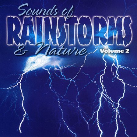 Sound Effects: Sounds Of Rainstorms and Nature, Vol. (Best Halloween Sound Effects Ever)