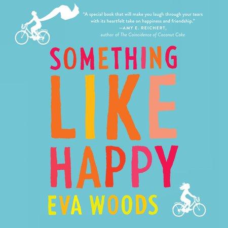 Something Like Happy - Audiobook (Something Like Happy)