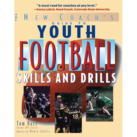 Youth Football Skills & Drills : A New Coach's