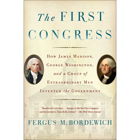 The First Congress : How James Madison, George Washington, and a Group of Extraordinary Men Invented the - When Was The Mechanical Pencil Invented