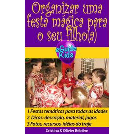 Organizar uma festa mágica para o seu filho(a) - eBook - Pegadinhas Para Festa De Halloween
