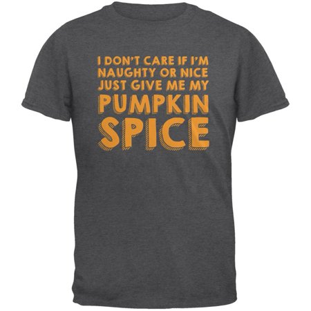 Naughty Or Nice Pumpkin Spice Dark Heather Adult T-Shirt](Naughty And Nice Adult Store)