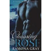 Other World: Choosing Rose (Paperback)