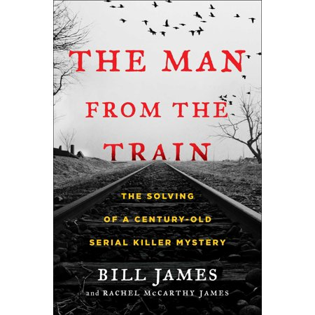The Man from the Train : The Solving of a Century-Old Serial Killer Mystery](Serial Killer Halloween Outfit)