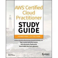 Aws Certified Cloud Practitioner Study Guide: Clf-C01 Exam (Paperback)