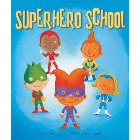Superhero School - Superhero School