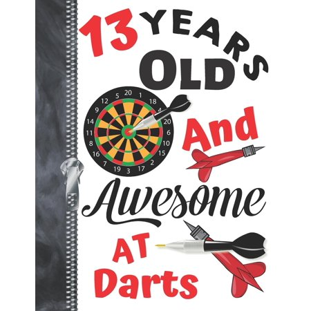 13 Years Old And Awesome At Darts : A4 Large Dart Board Writing Journal Book For Teen Boys And
