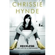 Reckless : My Life as a Pretender