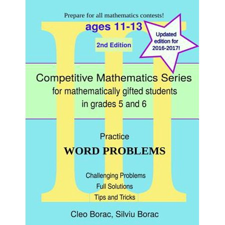 Practice Word Problems : Level 3 (Ages 11-13) (Word Problems For Model Drawing Practice Level 4)