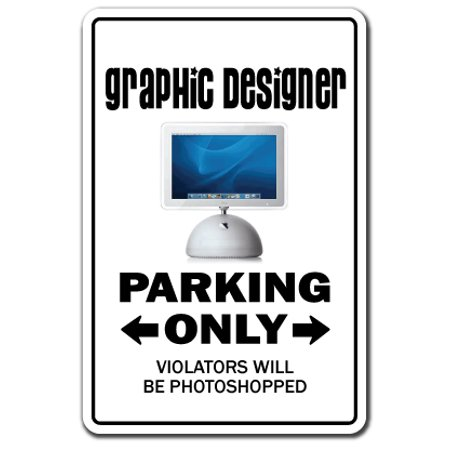 GRAPHIC DESIGNER Sign parking design gift advertising logo commercial art (Designing A Logo With The Logo Creator)