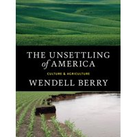 The Unsettling of America (Paperback)