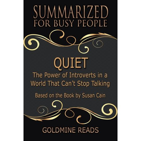 Summary: Quiet - Summarized for Busy People -