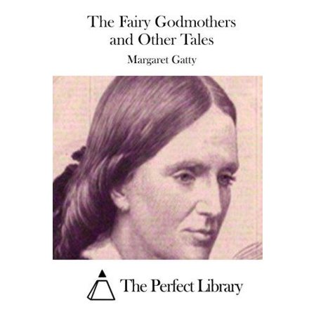 The Fairy Godmothers and Other Tales - image 1 of 1