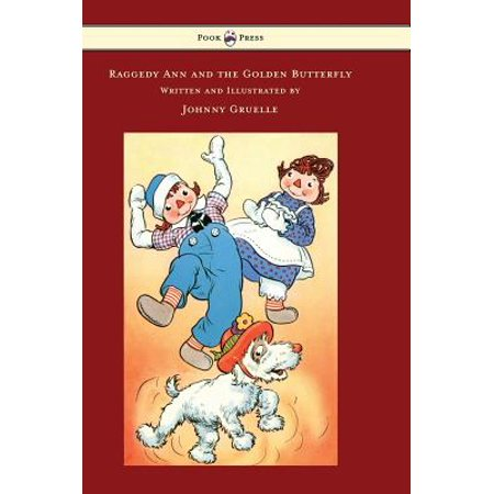 Raggedy Ann and the Golden Butterfly - Illustrated by Johnny Gruelle - Raggedy Ann For Sale