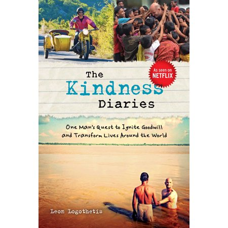 The kindness diaries : one man's quest to ignite goodwill and transform lives around the world: 9781621452690](Goodwill Halloween)