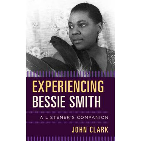 Experiencing Bessie Smith