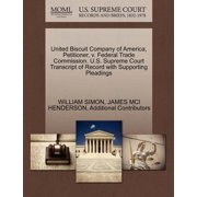 United Biscuit Company of America, Petitioner, V. Federal Trade Commission. U.S. Supreme Court Transcript of Record with Supporting Pleadings