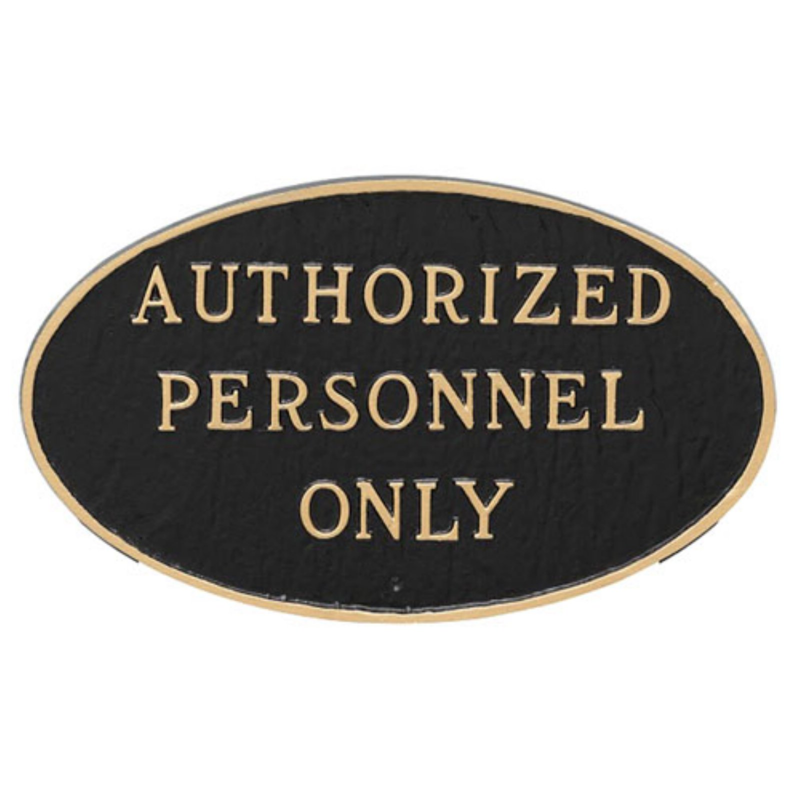 Montague Metal Products Authorized Personnel Only Oval Wall Plaque