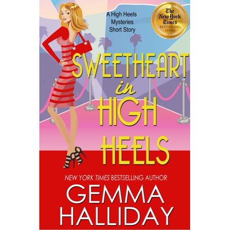Sweetheart in High Heels - -