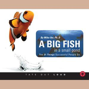 Big Fish in a Small Pond, A - Audiobook